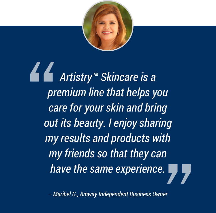 Artistry™ Skincare is a premium line that helps you care for your skin and bring out its beauty. I enjoy sharing my results and products with my friends so that they can have the same experience