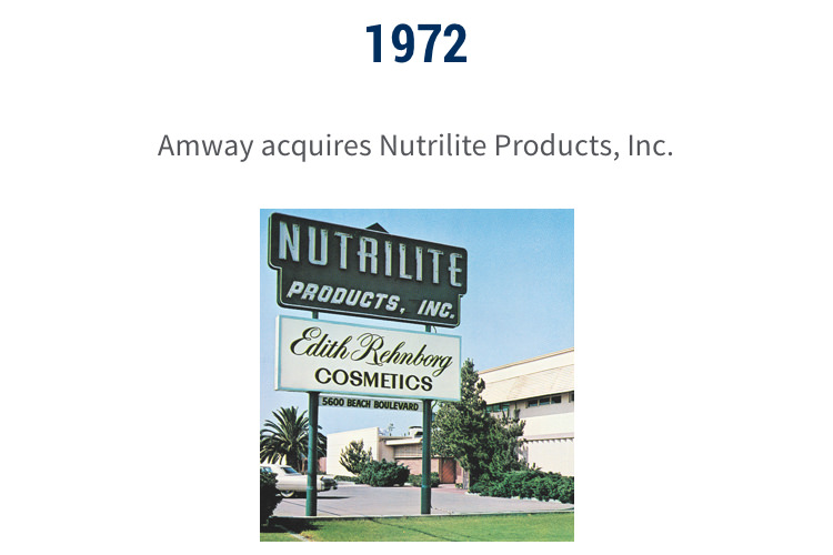 1972: Amway acquires Nutrilite Products, Inc.