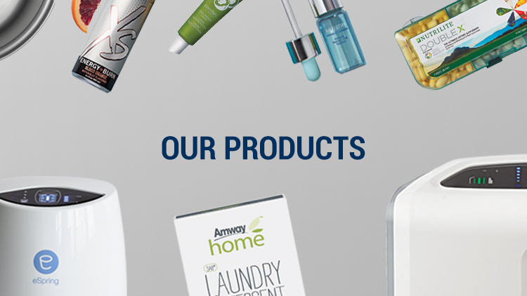 Our Products. Background image shows a variety of Amway Products displayed on table.
